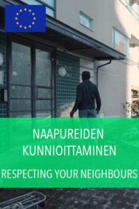 naapureiden kunnioittaminen